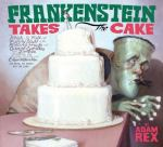 Frankenstein Takes the Cake link