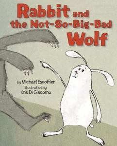 Rabbit and the Not-So-Big-Bad Wolf cover and catalog link