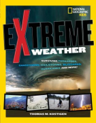 Extreme Weather by Thomas M. Kostigen
