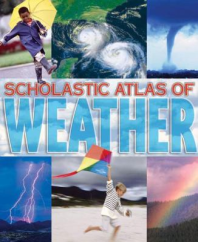 Scholastic Atlas of Weather